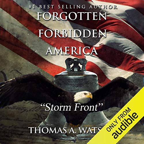 Storm Front: Forgotten Forbidden America, Book 3