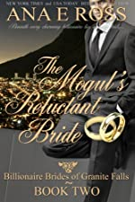 The Mogul's Reluctant Bride (Billionaire Brides of Granite Falls Book 2)