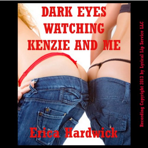 Dark Eyes Watching Kenzie and Me audiobook cover art