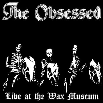 Live at the Wax Museum (July 3, 1982)