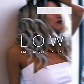 Low (feat. Oliver Ford)