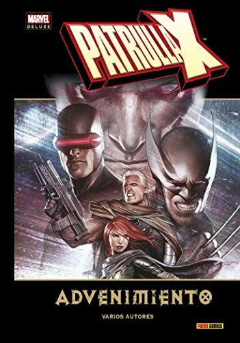 Patrulla-X. Advenimiento (Marvel deluxe)