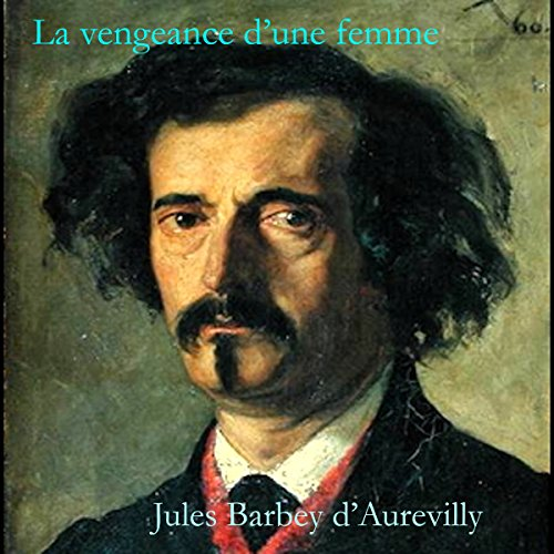 La vengeance d'une femme audiobook cover art