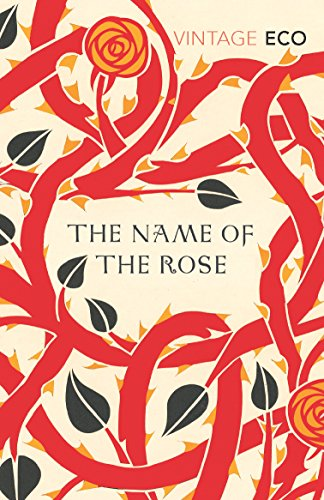 The Name Of The Rose (Vintage Classics) by [Umberto Eco]