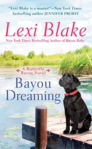 Bayou Dreaming (Butterfly Bayou)
