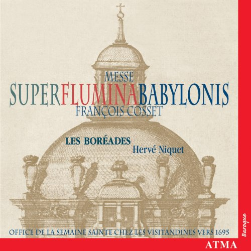 Cosset: Messe Super Flumina Babylonis