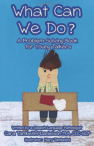 What Can We Do?: A Problem Solving Book for Young Talkers