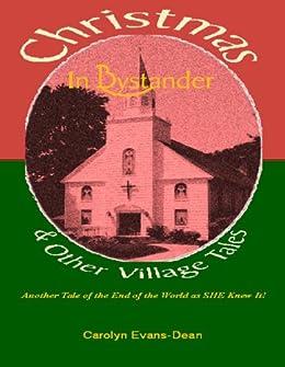 Christmas In Bystander & Other Village Tales (English Edition) por [Carolyn Evans-Dean]