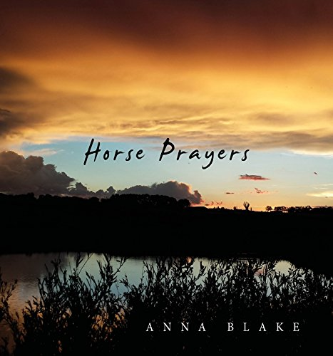 Horse Prayers: Poems from the Prairie