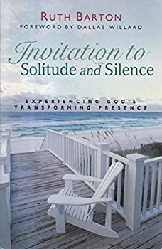 Paperback Invitation to Solitude and Silence: Experiencing God's Transforming Presence Book