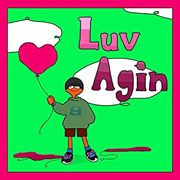 Luv Again (feat. Zor0 ZHE WRLD)