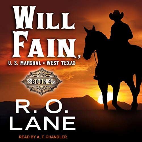 Will Fain, U.S. Marshal 4 audiobook cover art