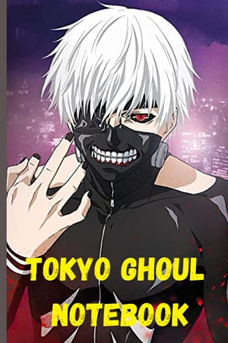 """TOKYO GHOUL NOTEBOOK: KANEKI NOTEBOOK ● TOKYO GHOUL ● 120 LINED PAGES, 6"""" x 9""""●"""