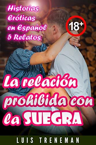 La relación prohibida con la suegra de Luis Treneman