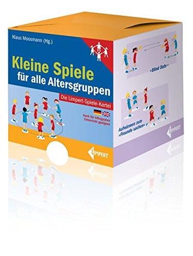 Kleine Spiele für alle Altersgruppen - Die Limpert-Spiele-Kartei