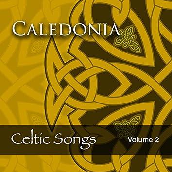 Caledonia: Celtic Songs, Vol. 2