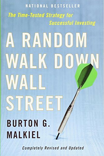 A Random Walk Down Wall Street: Completely Revised and Updated Edition
