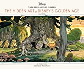 They drew as they pleased - The Hidden Art of Disney's Golden Age: The 1930s de Didier Ghez