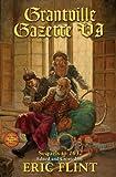 Grantville Gazette, Volume VI (Ring of Fire - Gazette editions Book 6)