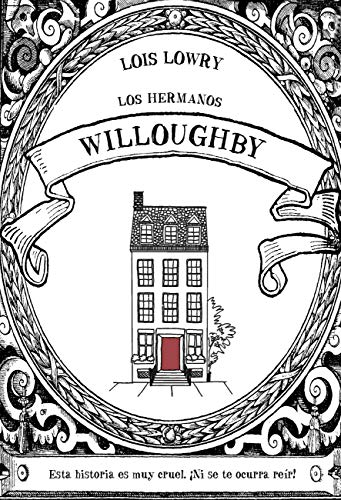 Los hermanos Willoughby – Lois Lowry    51WR78oJJbL