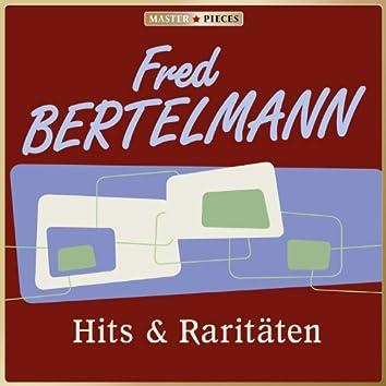 MASTERPIECES presents Fred Bertelmann: Hits & Raritäten