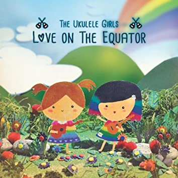 Love on the Equator