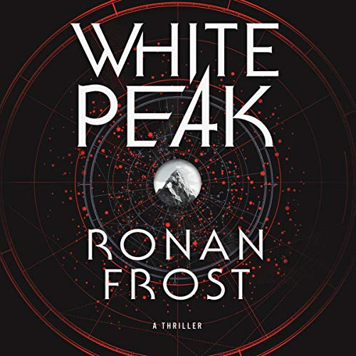 White Peak Audiobook By Ronan Frost cover art