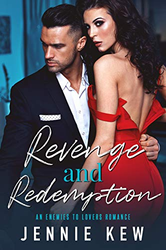 Revenge and Redemption: An Enemies To Lovers Romance (The Brisbane Bachelors Series Book 1) (English Edition)