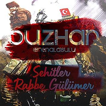 Şehitler Rabbe Gülümser (Ouzhan)