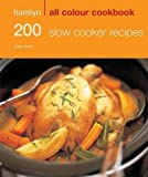 200 Slow Cooker Recipes (Hamlyn All Colour Cookbook) by Sara Lewis (2009-11-02)