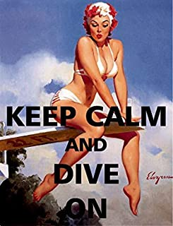 BinLtd Keep Calm and Dive On - Vintage Style Metal Signs As Wall Decor, Decorative Coffee Bar Sign, Pin-up Girls, Sexy Ladies