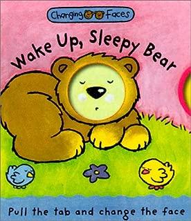 Wake Up, Sleepy Bear: Changing Faces