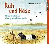 Kuh und Hase – Kleine Geschichten einer großen Freundschaft