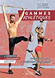 Gammes athlétiques pour le sport...