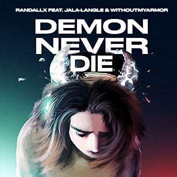 Demon Never Die