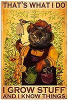 黒猫、私が育ったもの、私が知っていること、これは私が作ったサテンの肖像ポスター、金属レトロレトロスズマークガーデンバーの壁装飾ポスター、8インチ×12インチ