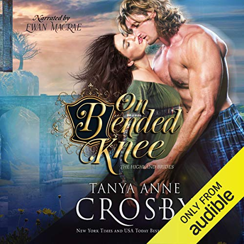 On Bended Knee Audiobook By Tanya Anne Crosby cover art