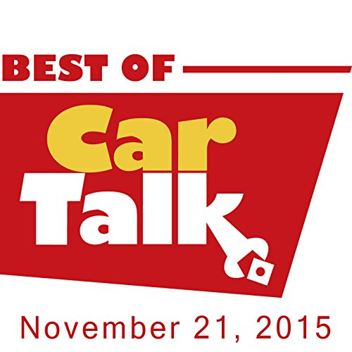 The Best of Car Talk, One Sensitive Dog, November 21, 2015 audiobook cover art
