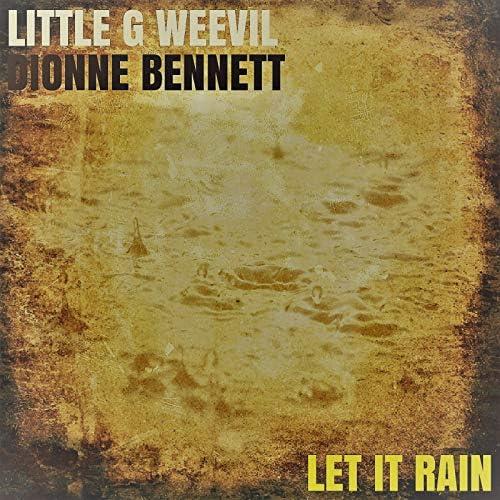 Little G Weevil & Dionne Bennett