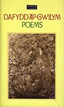 Welsh Classics Series, The:1. Dafydd Ap Gwilym - Poems