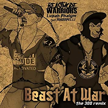 Beast at War (The 300 Remix) [feat. Madopelli]