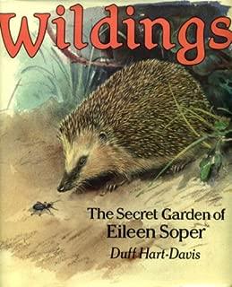 WILDINGS: THE SECRET GARDEN OF EILEEN SOPER