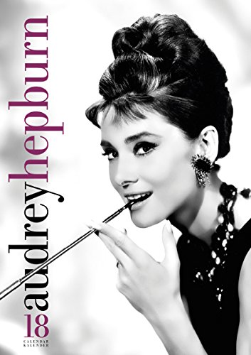 Audrey Hepburn Calendar 2018 (English, German and French Edition)