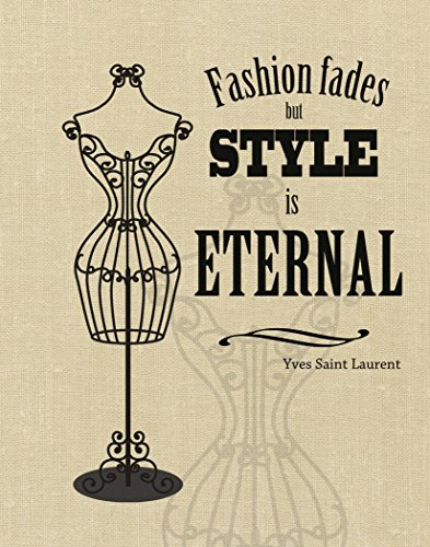 "Fashion Fades but Style is Eternal ~ Wall Art Print w/Quote by Yves Saint Laurent (11""×14"", Tan Linen)"