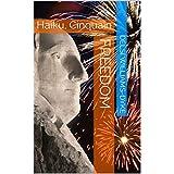 Freedom : Haiku, Cinquain (English Edition)
