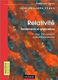 Relativité - Fondements et applications - Exercices et problèmes résolus