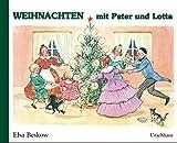 Weihnachten mit Peter und Lotta - Elsa Beskow