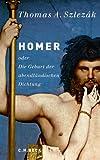 Homer: oder Die Geburt der abendländischen Dichtung