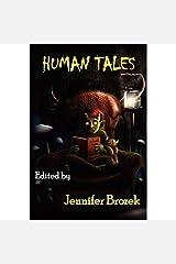 Human Tales Kindle Edition