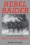 Rebel Raider-Pa by James A. Ramage (6-Jan-1995) Paperback